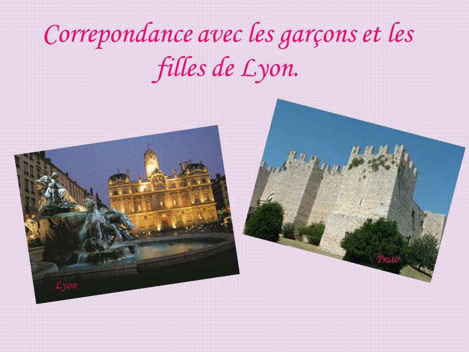 Correpondance avec les garçons et les filles de Lyon. Lyon Prato