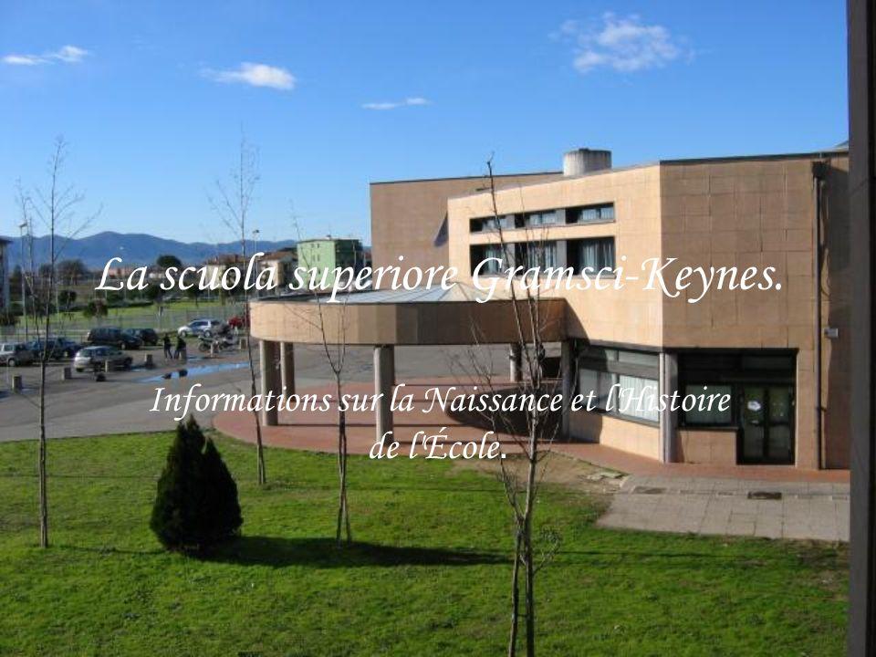 La scuola superiore Gramsci-Keynes. Informations sur la Naissance et l Histoire de l École.