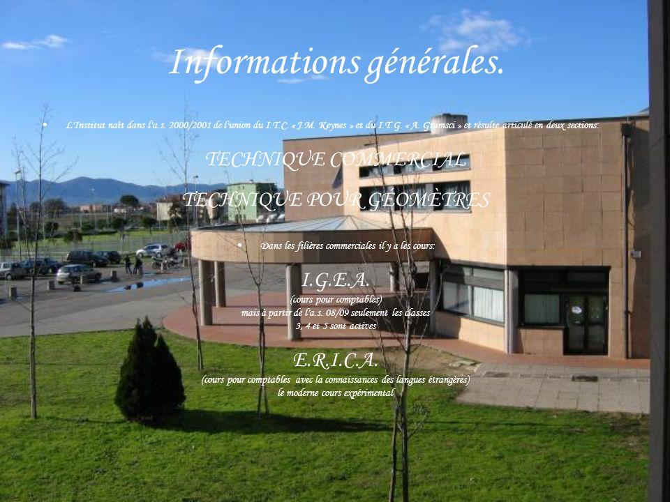 Informations générales.L Institut naît dans l a.s.