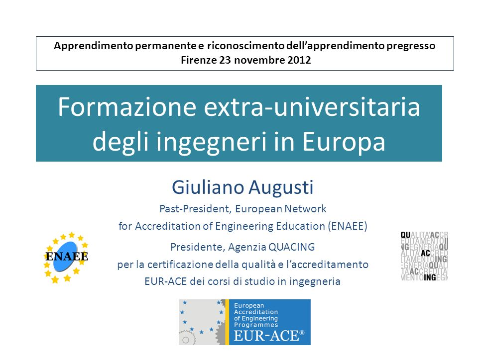 Firenze, 23/11/2012G.Augusti- Formazione ingegneri in Europa2