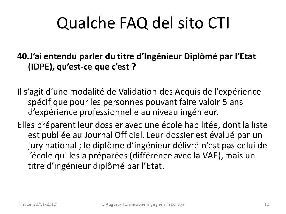 Qualche FAQ del sito CTI 40.Jai entendu parler du titre dIngénieur Diplômé par lEtat (IDPE), quest-ce que cest .