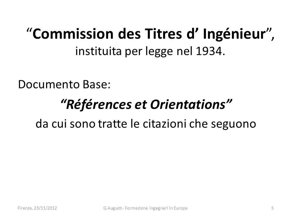 Commission des Titres d Ingénieur, instituita per legge nel 1934.