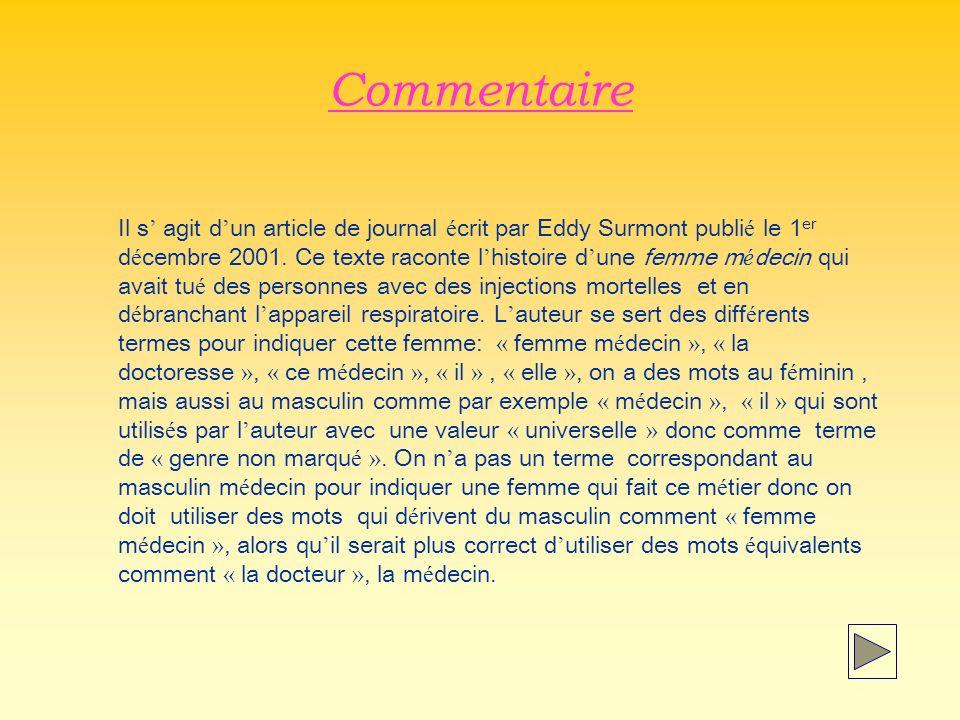 Commentaire Il s agit d un article de journal é crit par Eddy Surmont publi é le 1 er d é cembre 2001.