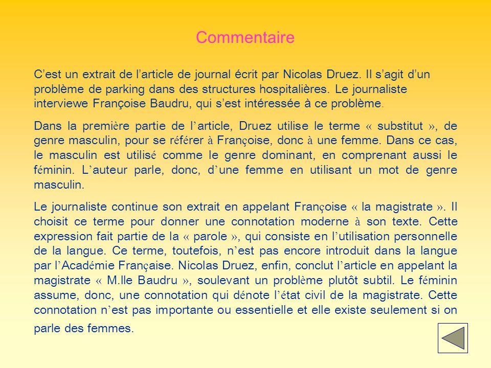Commentaire Cest un extrait de larticle de journal écrit par Nicolas Druez.