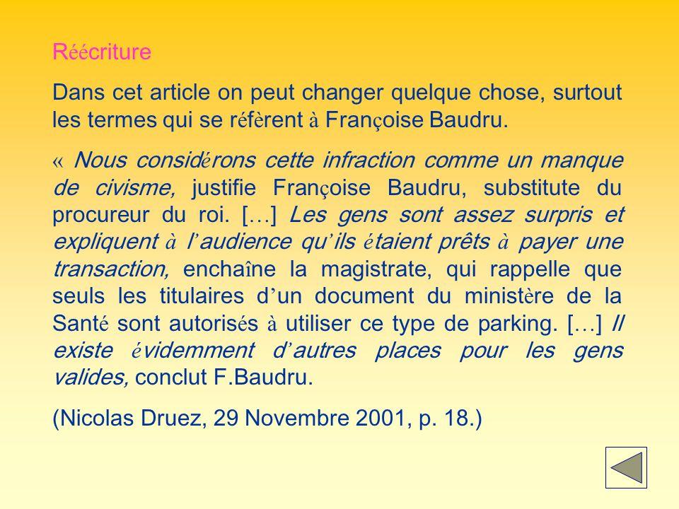 R éé criture Dans cet article on peut changer quelque chose, surtout les termes qui se r é f è rent à Fran ç oise Baudru.