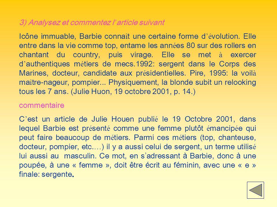 3) Analysez et commentez l article suivant Icône immuable, Barbie conna î t une certaine forme d é volution.