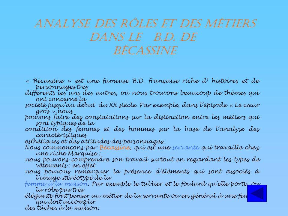 Analyse des rôles et des métiers dans le B.D.de Bécassine « Bécassine » est une fameuse B.D.