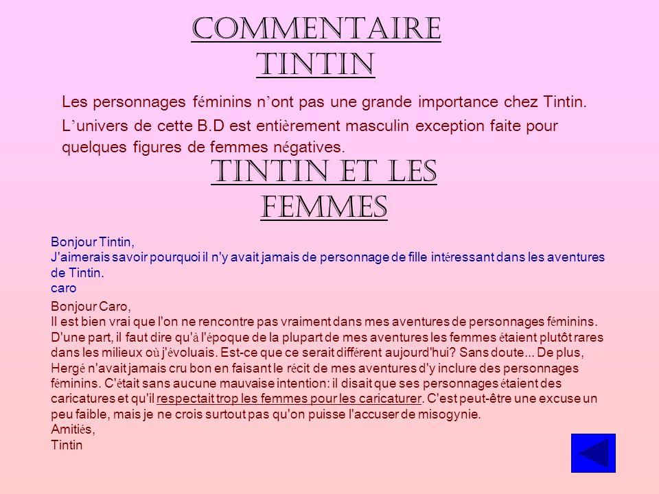 Commentaire Tintin Les personnages f é minins n ont pas une grande importance chez Tintin.