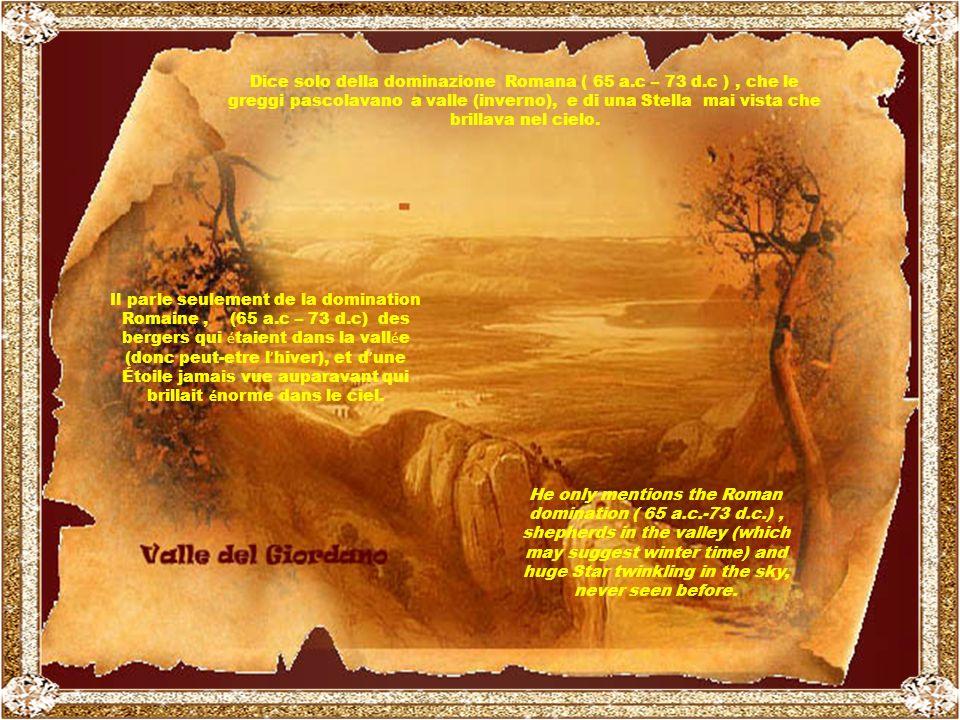 La storia di questa Nascita, (Natale significa Nascita), con tutti i particolari, la racconta Luca nel suo Vangelo; e, infatti, non accenna ad alcuna data, ora e nemmeno stagione.