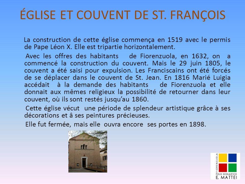 ÉGLISE ET COUVENT DE ST. FRANÇOIS La construction de cette église commença en 1519 avec le permis de Pape Léon X. Elle est tripartie horizontalement.