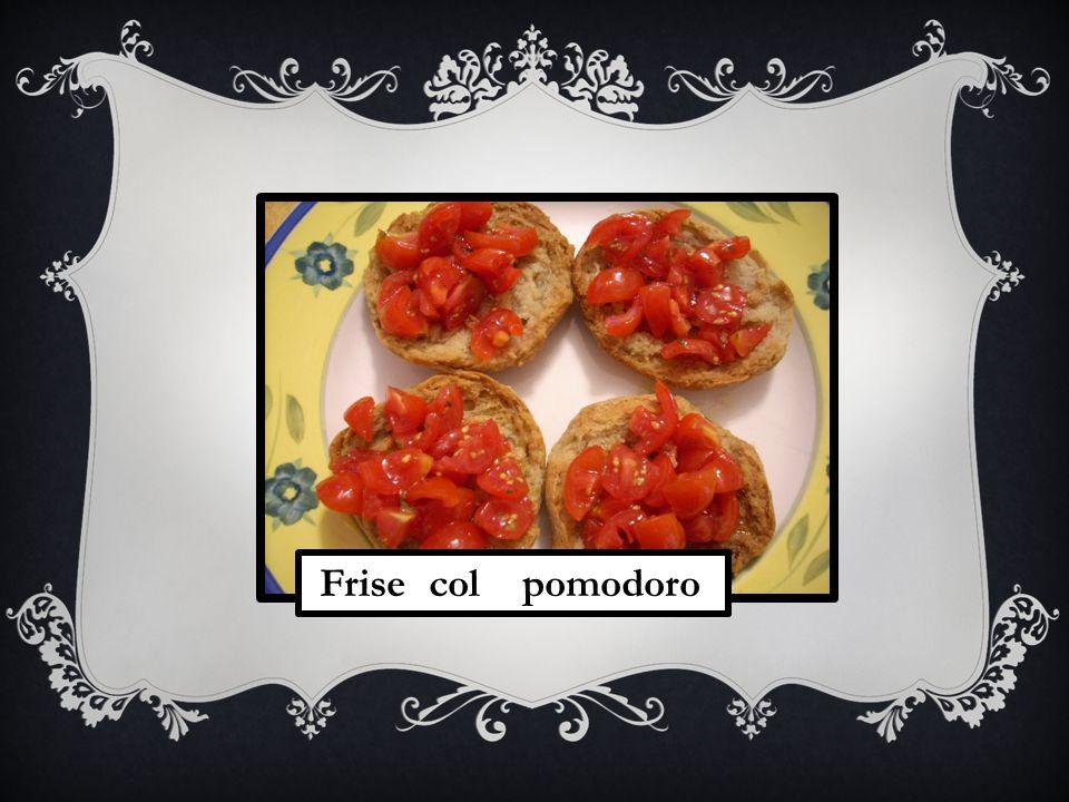 Frise col pomodoro