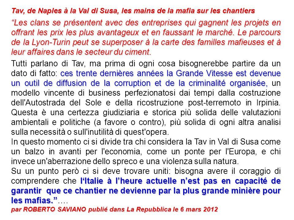 Tav, de Naples à la Val di Susa, les mains de la mafia sur les chantiers Les clans se présentent avec des entreprises qui gagnent les projets en offra