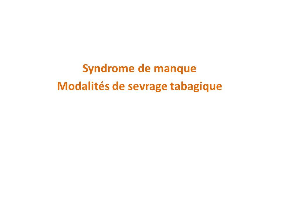 Syndrome de manque Modalités de sevrage tabagique