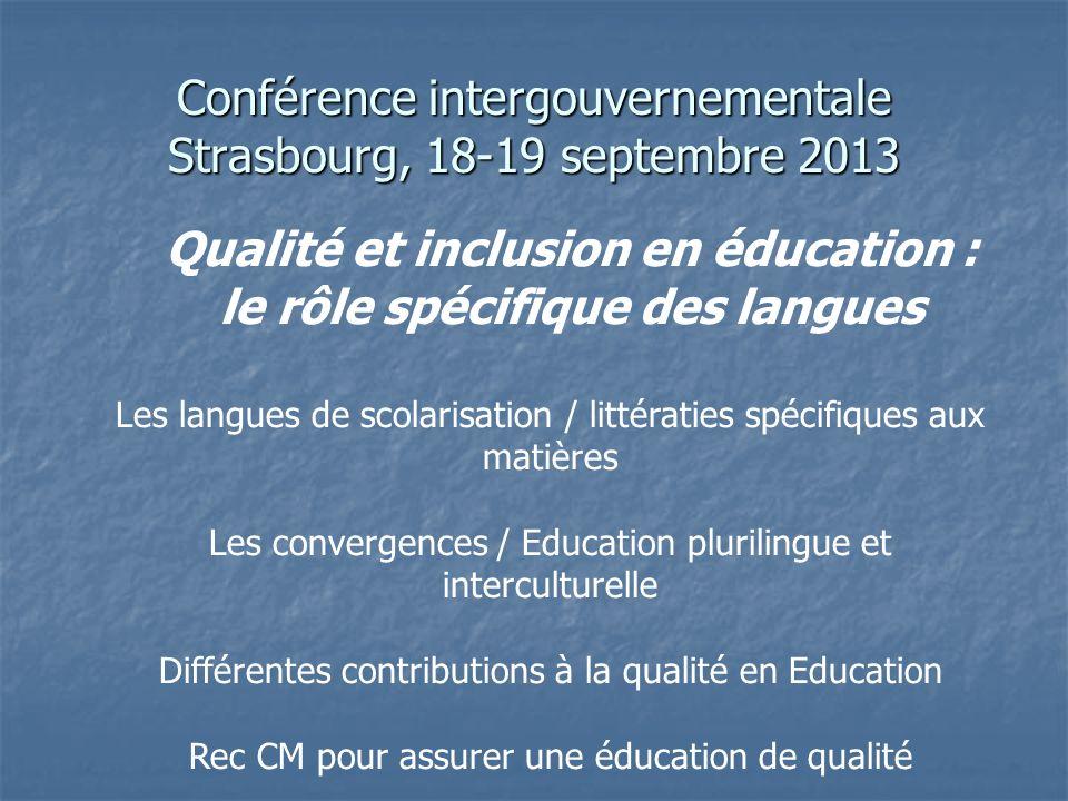 Conférence intergouvernementale Strasbourg, 18-19 septembre 2013 Qualité et inclusion en éducation : le rôle spécifique des langues Les langues de sco