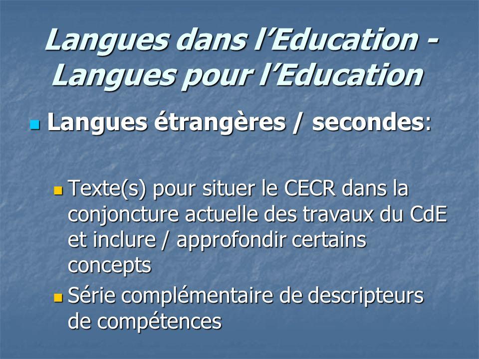Langues dans lEducation - Langues pour lEducation Langues dans lEducation - Langues pour lEducation Langues étrangères / secondes: Langues étrangères
