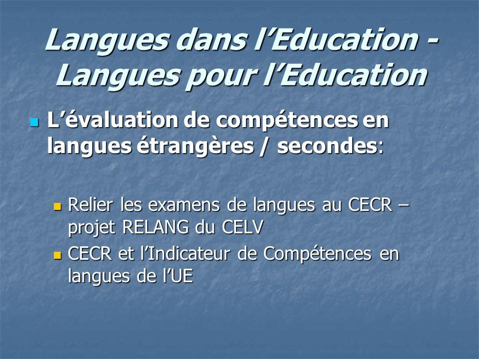 Langues dans lEducation - Langues pour lEducation Lévaluation de compétences en langues étrangères / secondes: Lévaluation de compétences en langues é