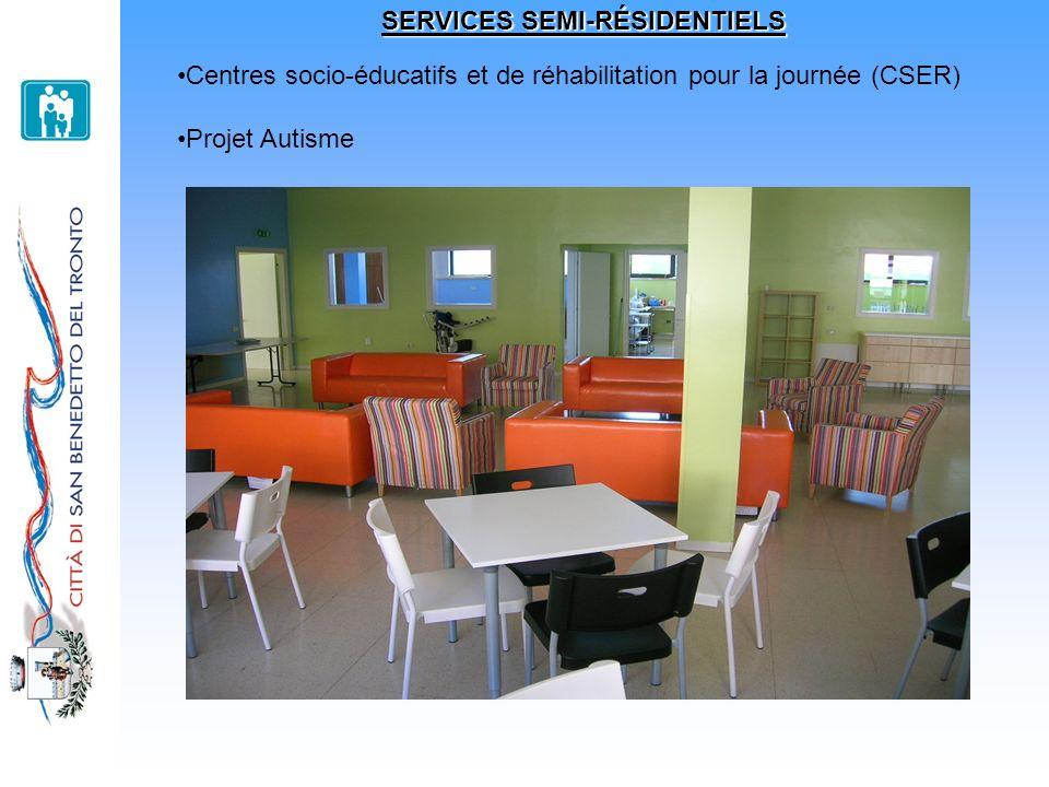 SERVICES SEMI-RÉSIDENTIELS Centres socio-éducatifs et de réhabilitation pour la journée (CSER) Projet Autisme