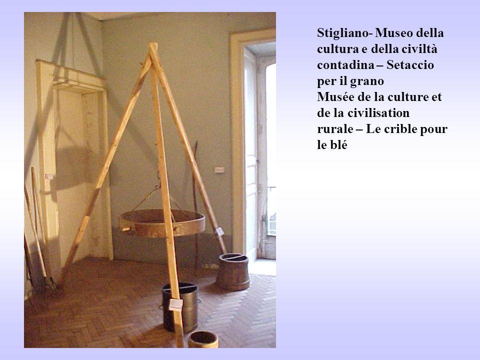 Stigliano- Museo della cultura e della civiltà contadina – Setaccio per il grano Musée de la culture et de la civilisation rurale – Le crible pour le