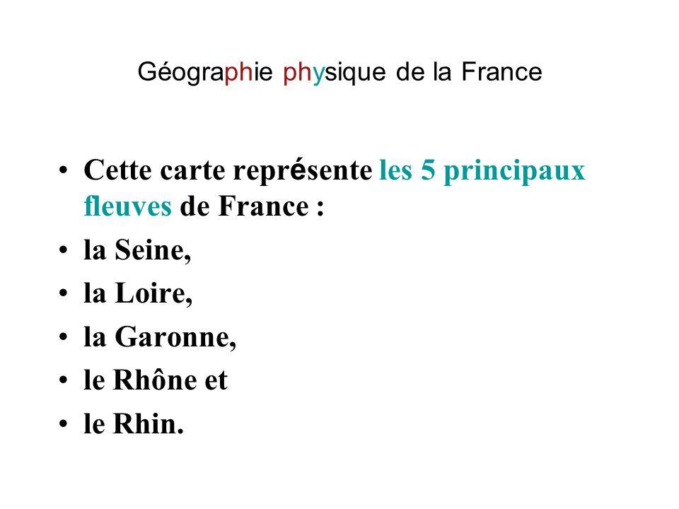 Géographie physique de la France Cette carte indique quels sont les pays qui ont une fronti è re commune avec la France: l Espagne, l Andorre, l Italie, la Suisse, l Allemagne, le Luxembourg, la Belgique.