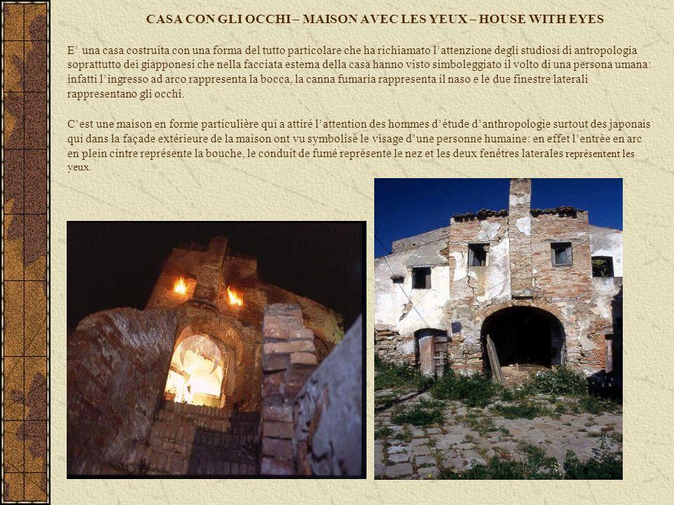 CASA CON GLI OCCHI – MAISON AVEC LES YEUX – HOUSE WITH EYES E una casa costruita con una forma del tutto particolare che ha richiamato lattenzione deg
