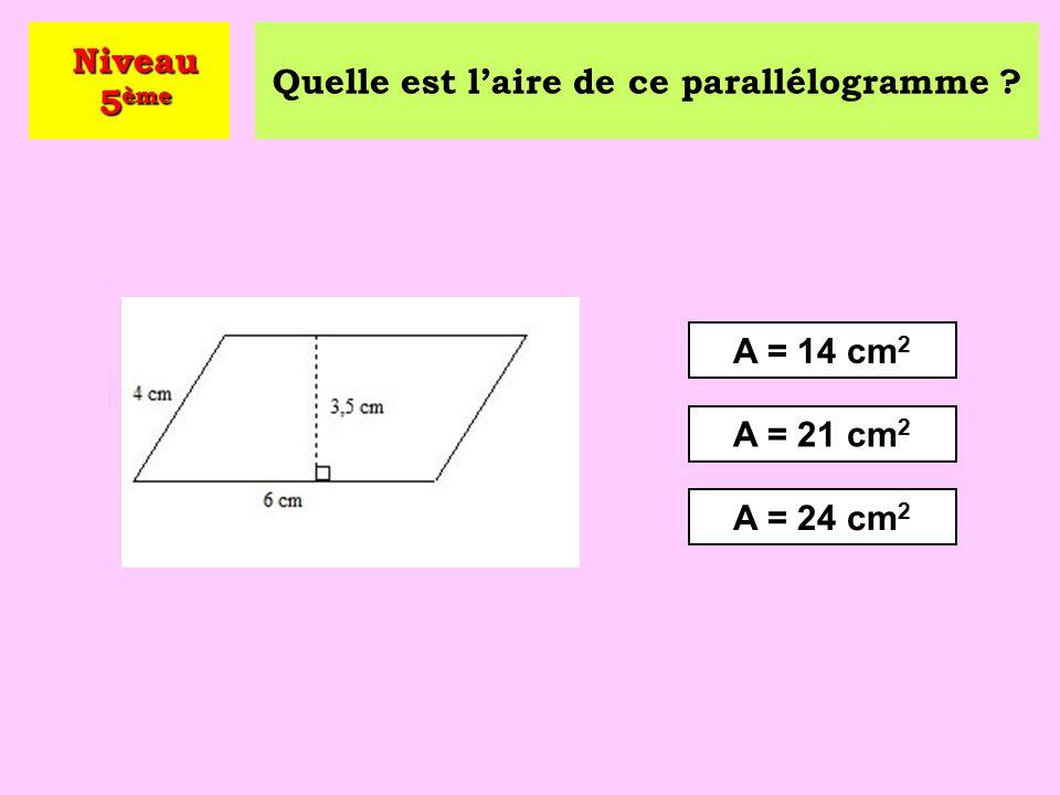 Quel est le périmètre de ce parallélogramme ? P = 14 cm P = 10 cm P = 20 cm Niveau 5 ème