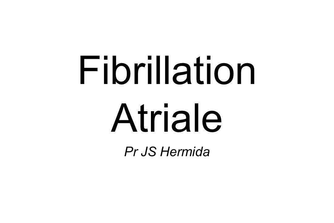 Fibrillation Atriale Pr JS Hermida