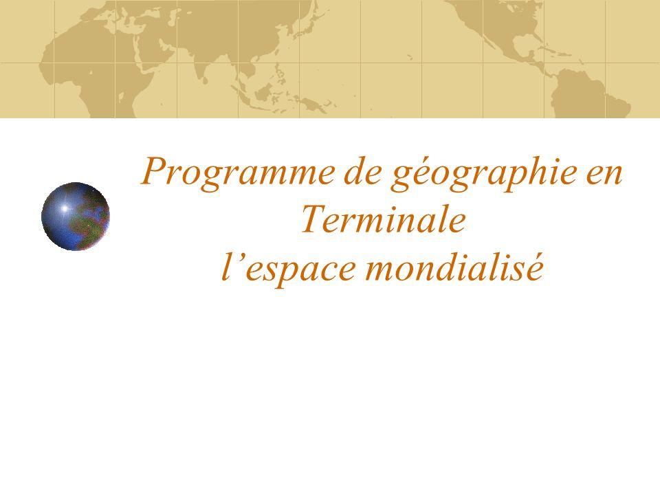 Programme de géographie en Terminale l'espace mondialisé