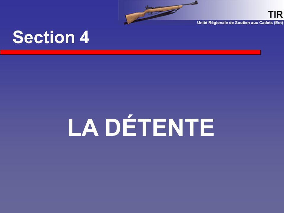 Section 4 LA DÉTENTE