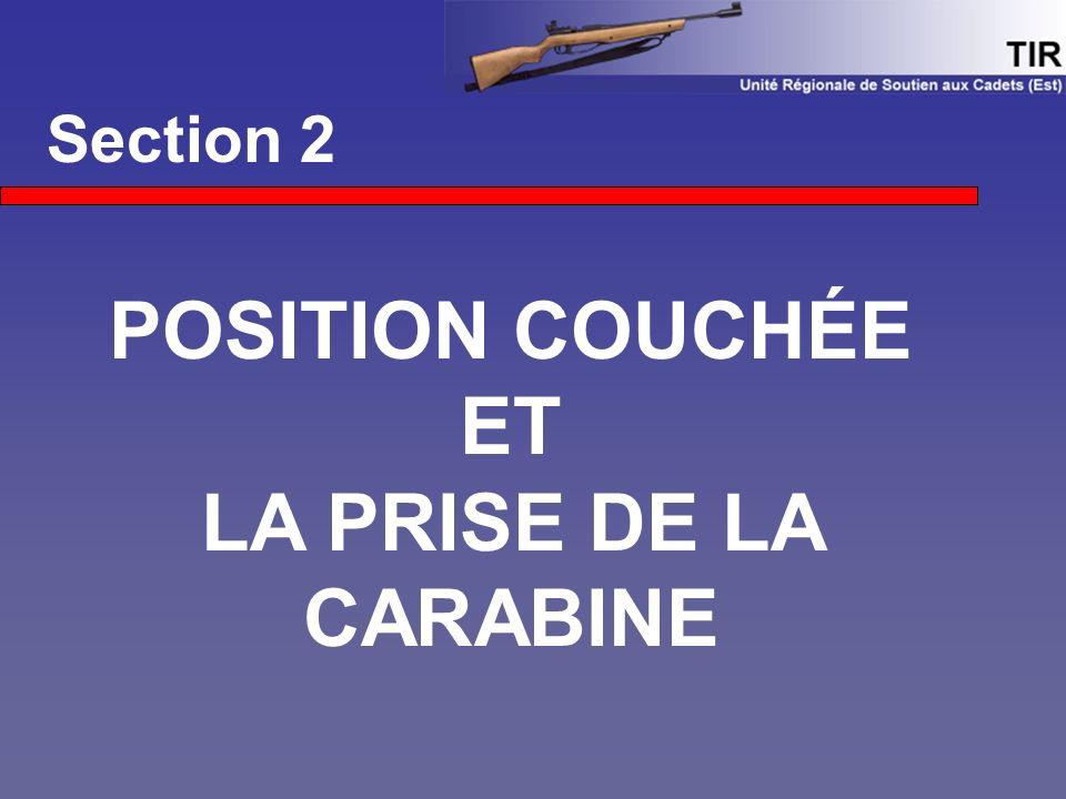 Section 2 POSITION COUCHÉE ET LA PRISE DE LA CARABINE