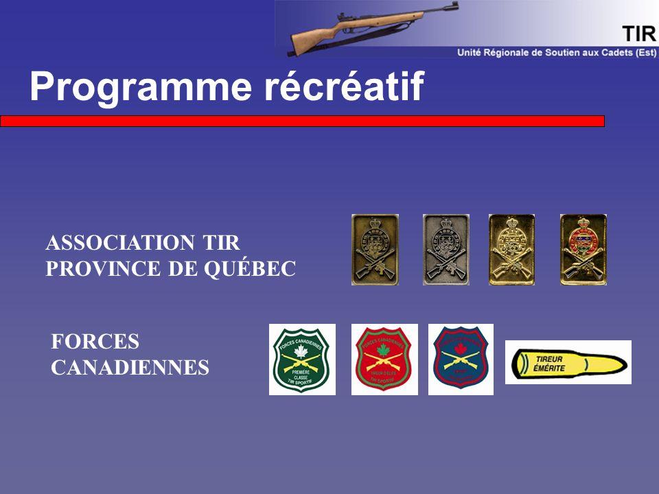 Programme récréatif ASSOCIATION TIR PROVINCE DE QUÉBEC FORCES CANADIENNES