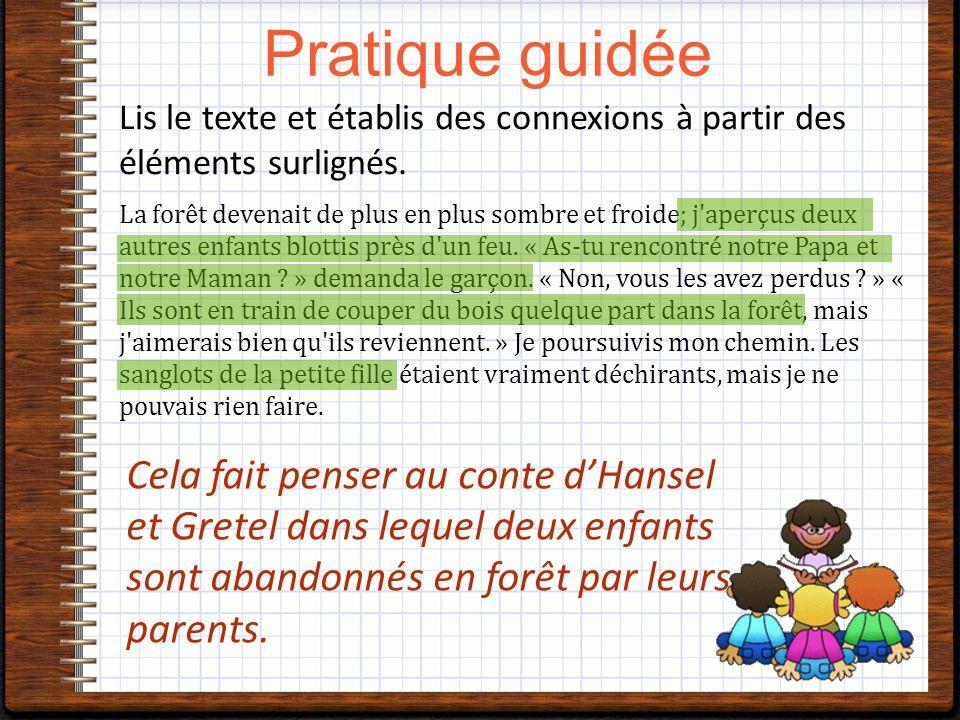Lis le texte et établis des connexions à partir des éléments surlignés.