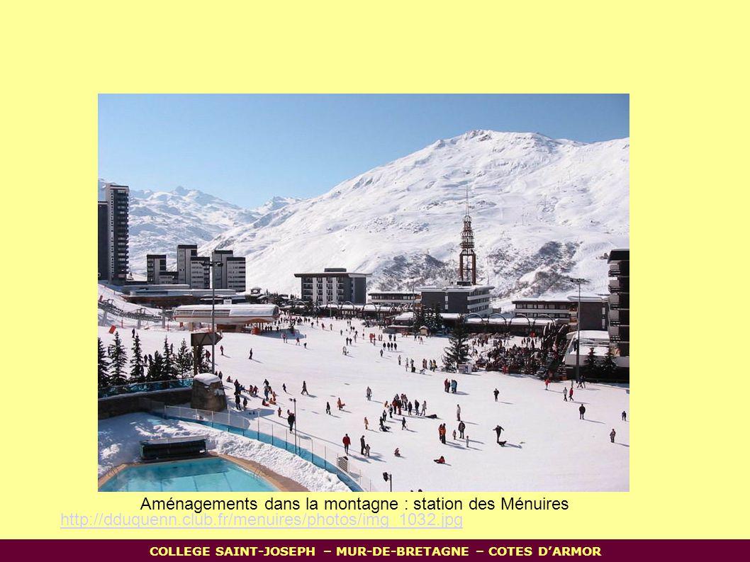 Aménagements dans la montagne : station des Ménuires http://dduquenn.club.fr/menuires/photos/img_1032.jpg COLLEGE SAINT-JOSEPH – MUR-DE-BRETAGNE – COTES D'ARMOR