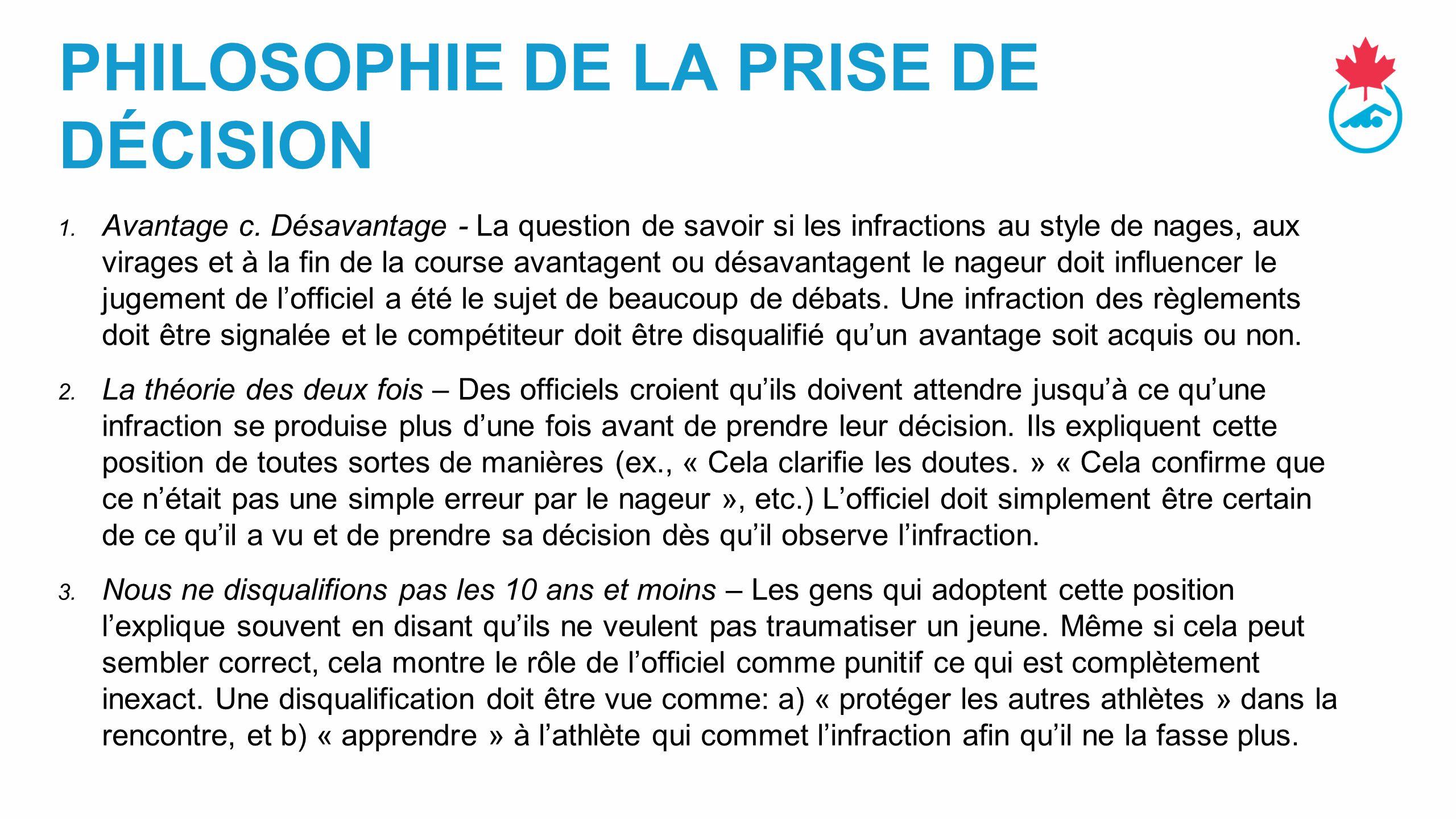 PHILOSOPHIE DE LA PRISE DE DÉCISION 1.Avantage c.