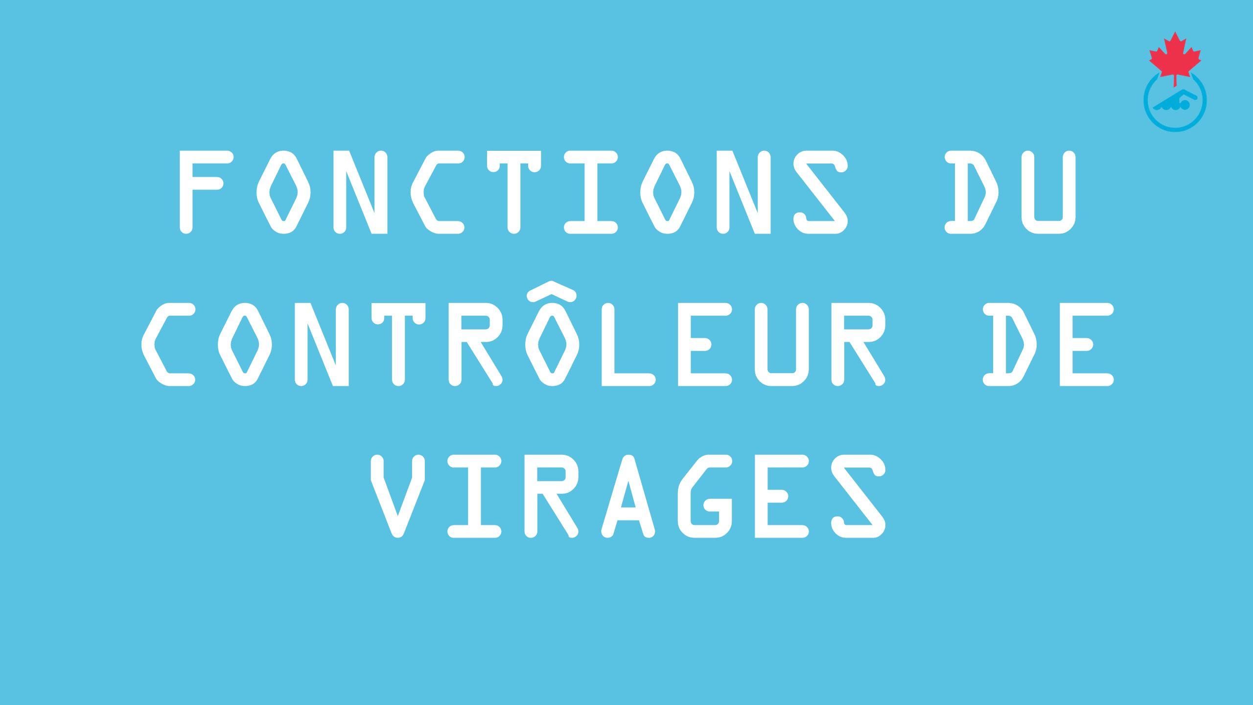 DOS: Mécanisme de virage (suite) Observation: Le contrôleur de virages doit se pencher au-dessus du couloir en regardant vers le bas et le nageur pour observer le virage.