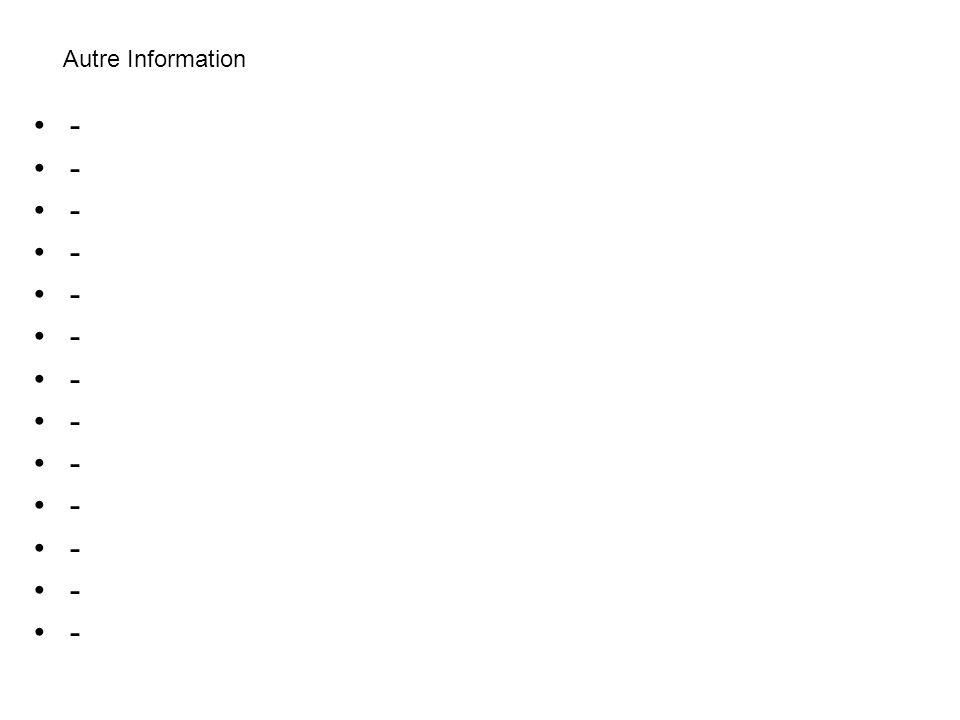 Autre Information -