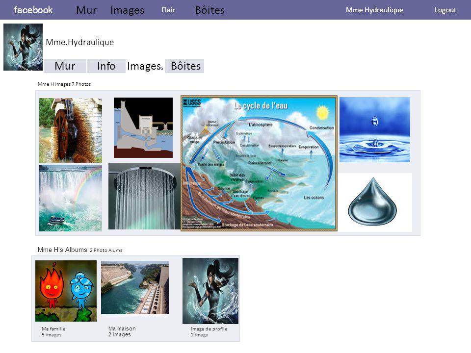 facebook MurImages Flair Bôites Mme Hydraulique Logout Mur InfoImages s Bôites Mme H Images 7 Photos Mme H's Albums 2 Photo Alums Ma famille 5 images Ma maison 2 images Image de profile 1 image Mme.Hydraulique