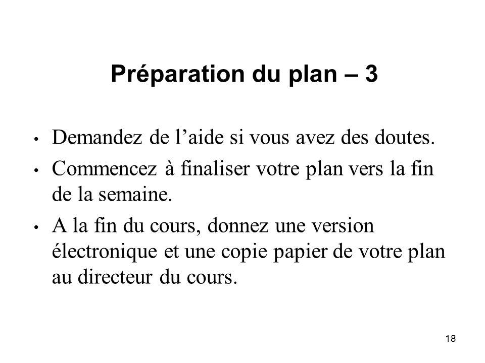 18 Préparation du plan – 3 Demandez de l'aide si vous avez des doutes.
