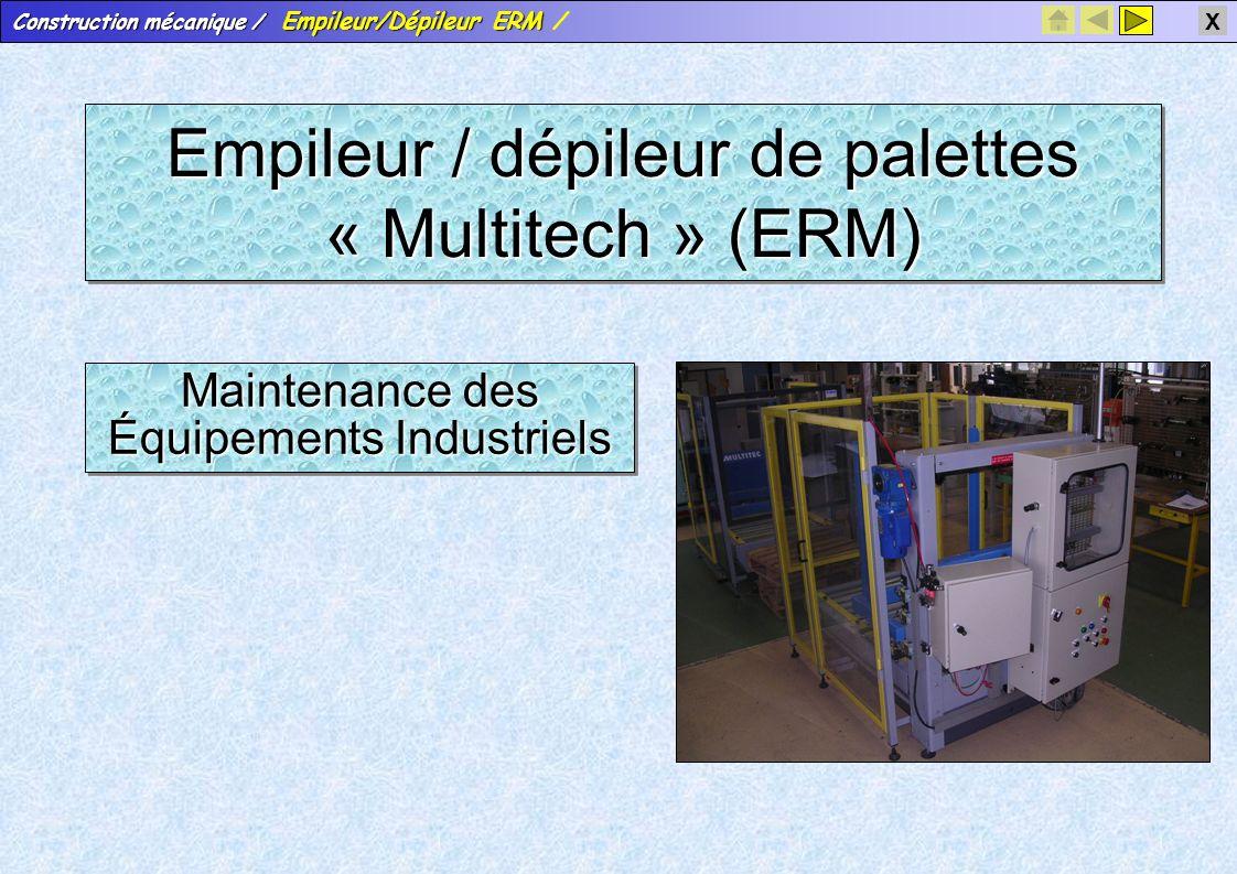 Construction mécanique / Empileur/Dépileur ERM Construction mécanique / Empileur/Dépileur ERM / X Caractéristique des éléments filetés / taraudés Caractéristiques de l'entretoise Caractéristiques de l'entretoise