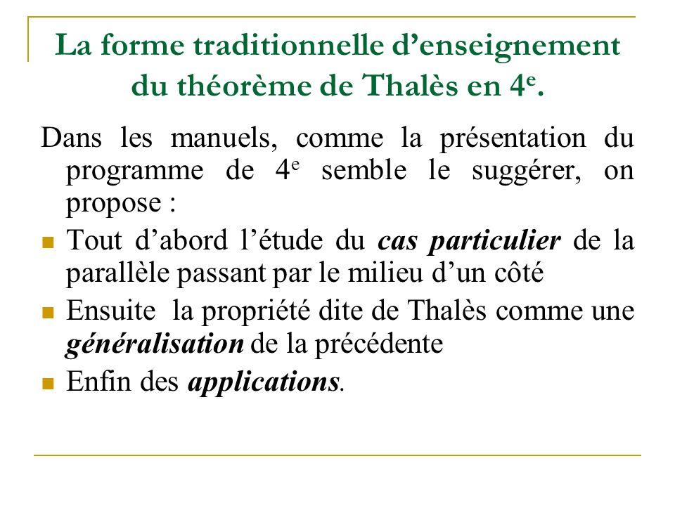 La forme traditionnelle d'enseignement du théorème de Thalès en 4 e.