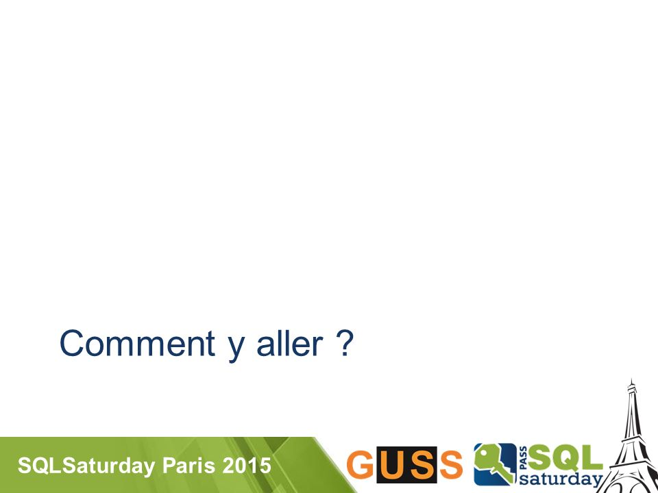 SQLSaturday Paris 2015 Comment y aller