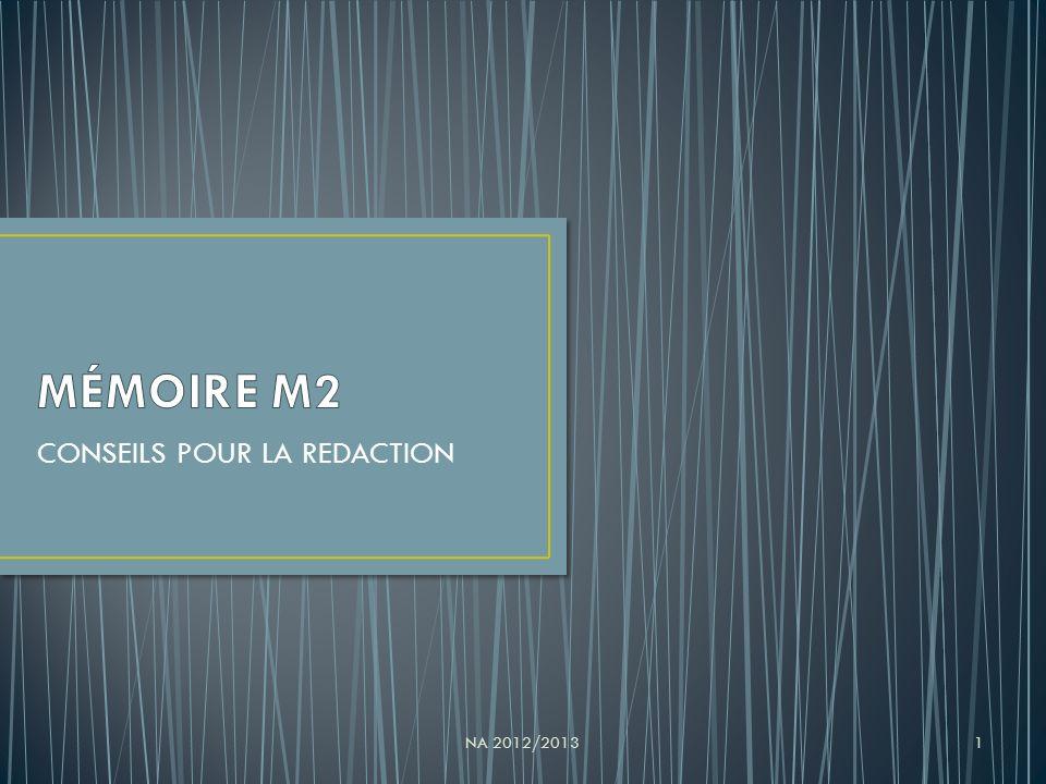 CONSEILS POUR LA REDACTION NA 2012/20131