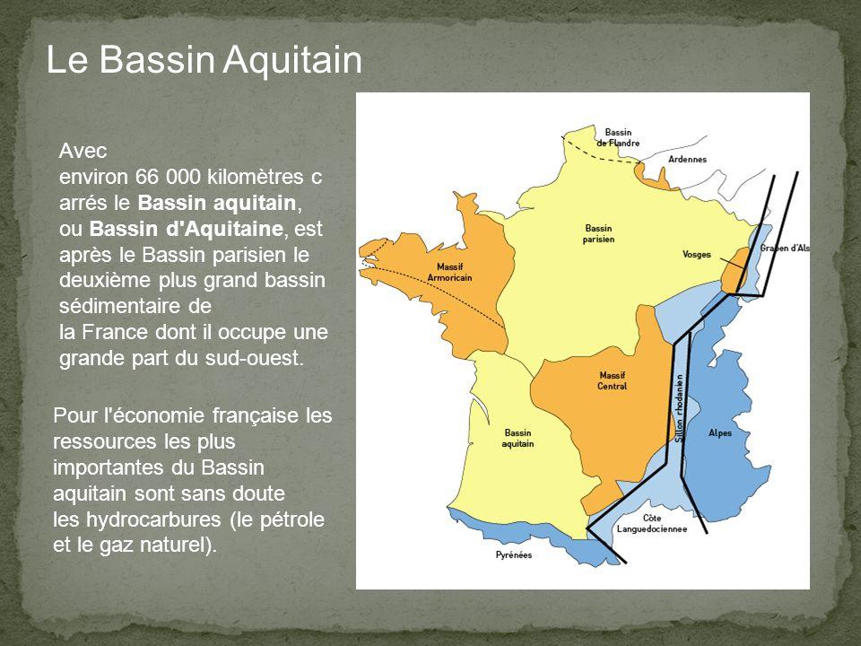 Avec environ 66 000 kilomètres c arrés le Bassin aquitain, ou Bassin d Aquitaine, est après le Bassin parisien le deuxième plus grand bassin sédimentaire de la France dont il occupe une grande part du sud-ouest.