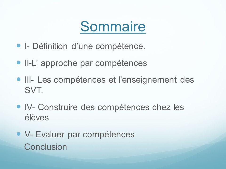 Sommaire I- Définition d'une compétence.