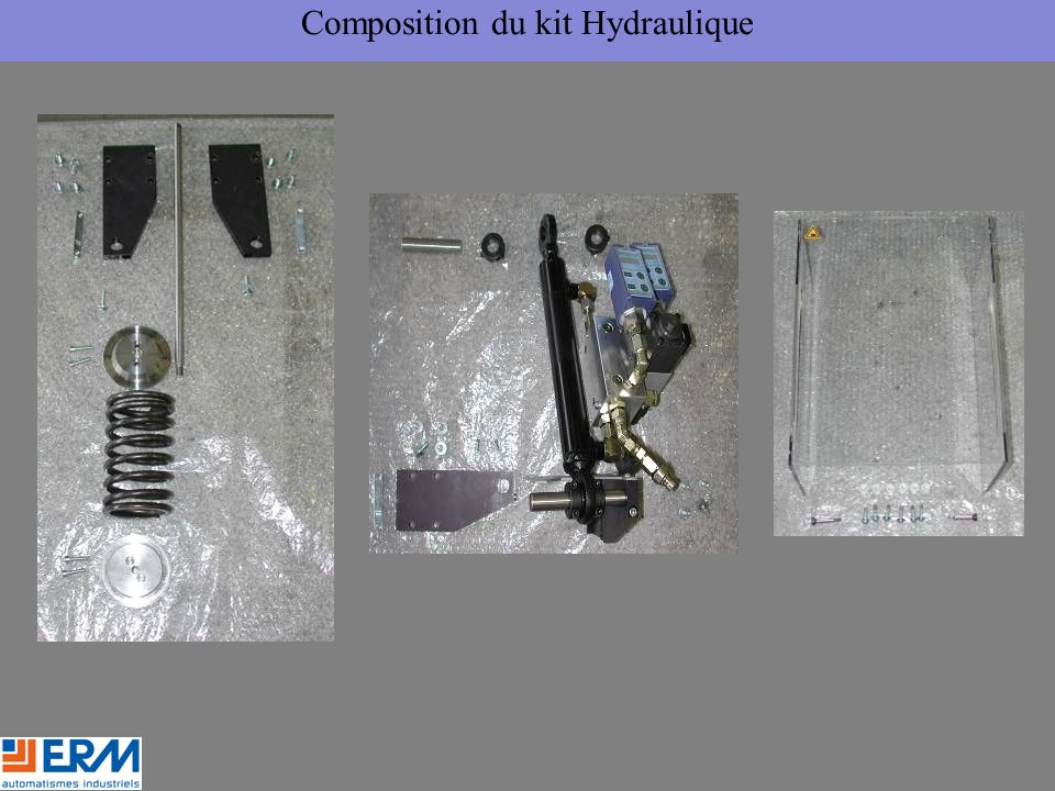 Composition du kit Hydraulique
