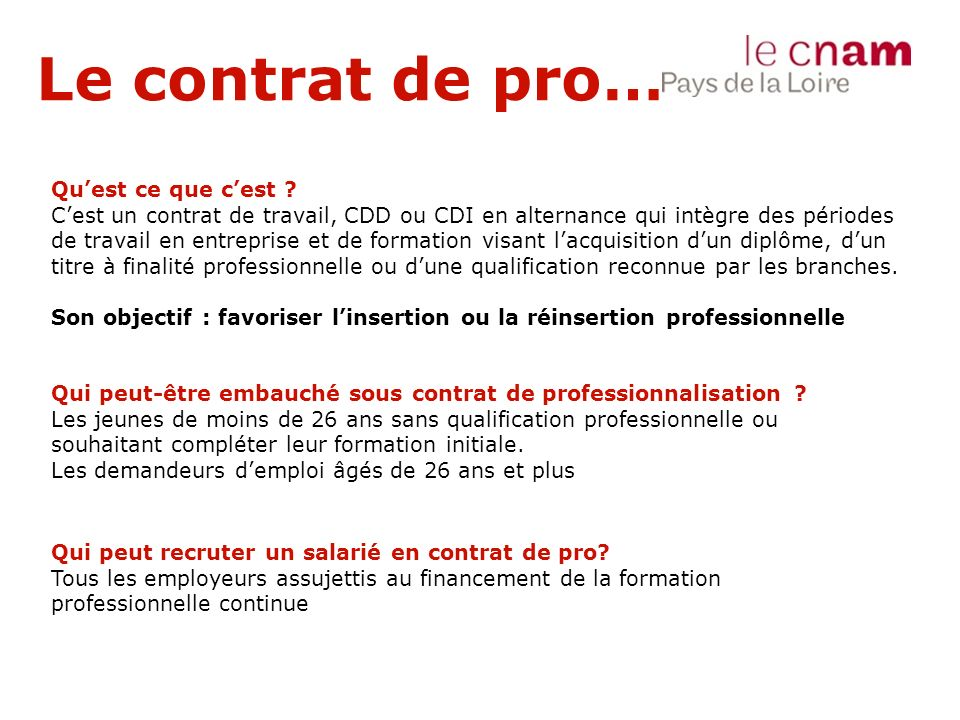 Le contrat de pro… Qu'est ce que c'est ? C'est un contrat de