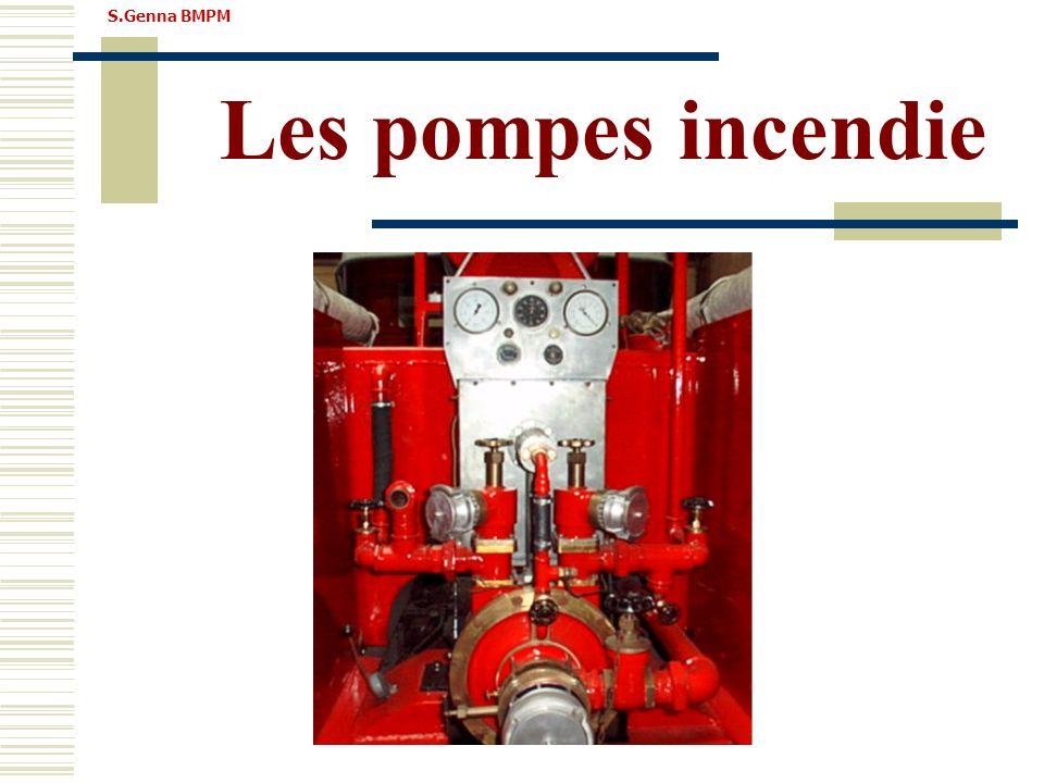 Les pompes incendie S.Genna BMPM Définition: Une pompe est une machine hydraulique qui modifie, en l'augmentant, l'énergie qui la traverse.