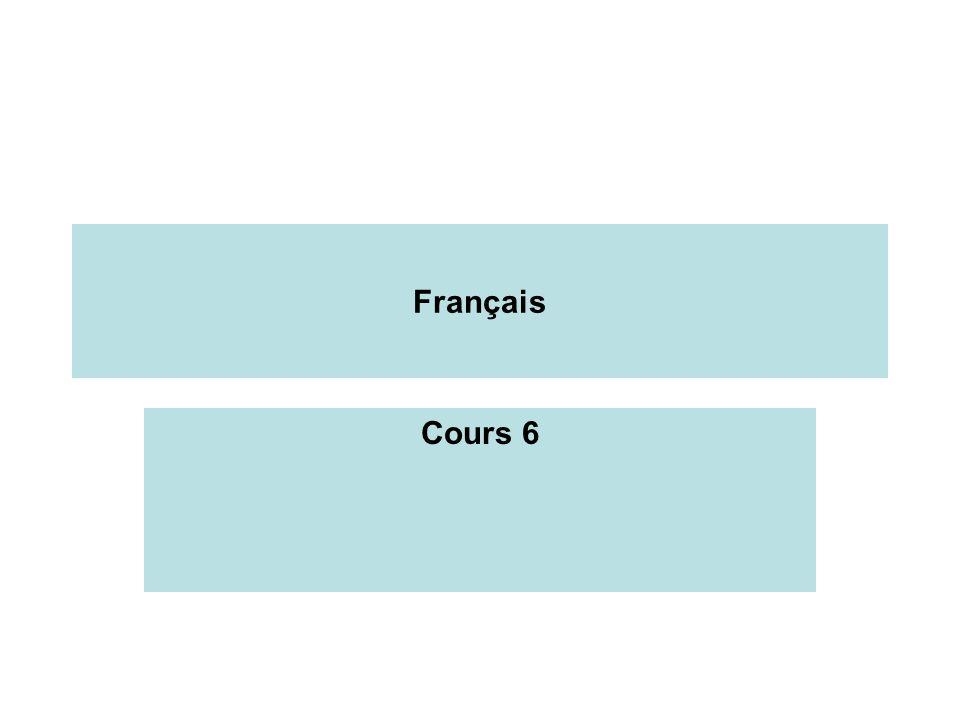 Français Cours 6