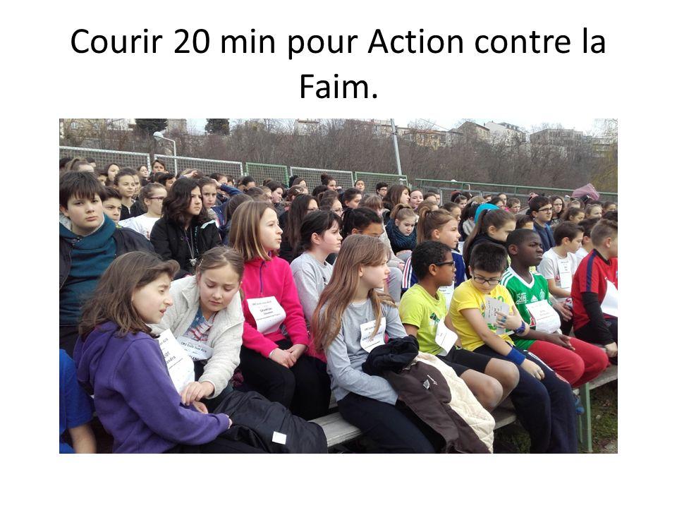 Courir 20 min pour Action contre la Faim.