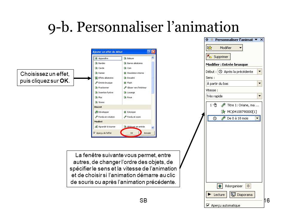 SB16 9-b. Personnaliser l'animation Choisissez un effet, puis cliquez sur OK.
