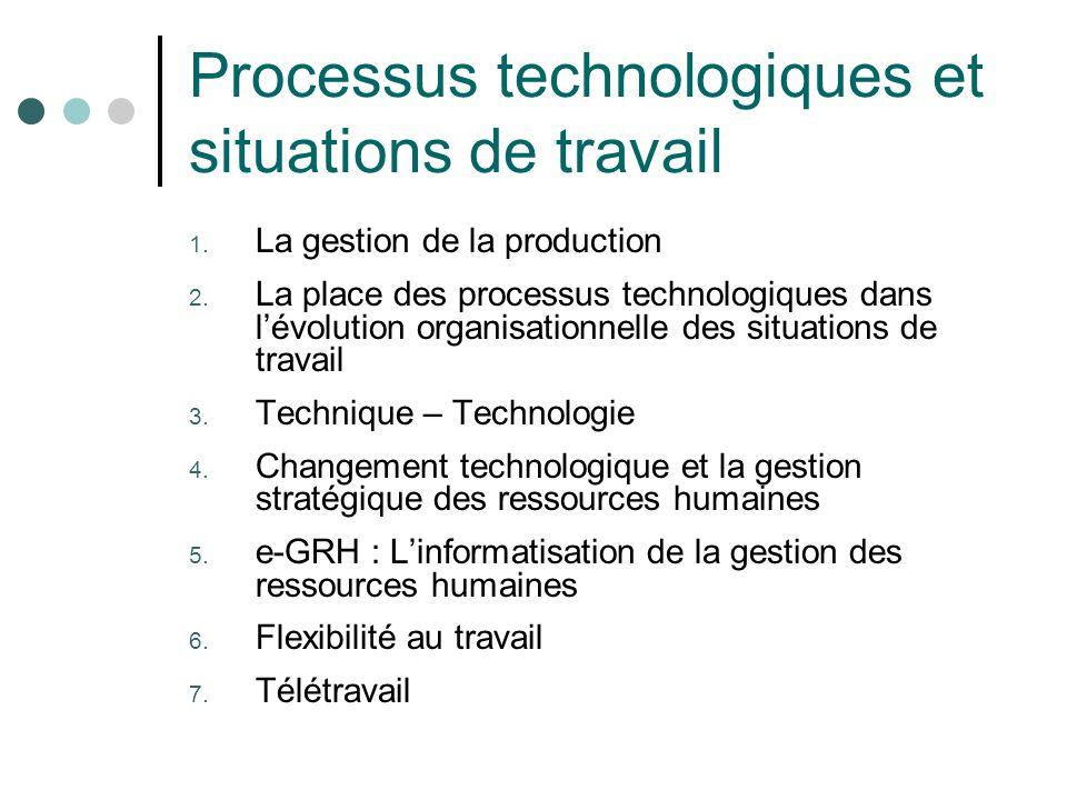 Processus technologiques et situations de travail 1.